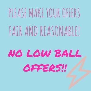 Other - No low ball offers will be accepted.